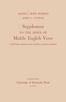 Supplement to the Index of Middle English Verse: Carleton Brown and Rossell Hope Robbins