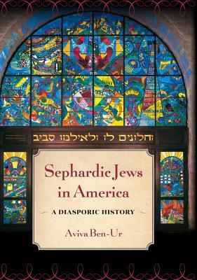 Sephardic Jews in America: A Diasporic History