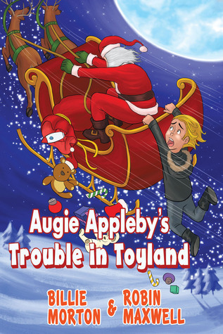 Augie Appleby's Trouble in Toyland (#2)