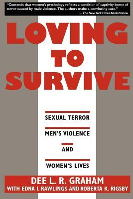 Loving to Survive: Sexual Terror, Men's Violence and Women's Lives