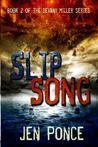 Slip Song