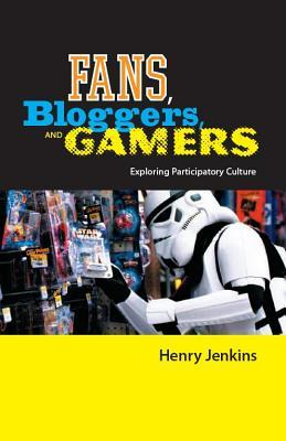 Fans, Bloggers, and Gamers: Media Consumers in a Digital Age