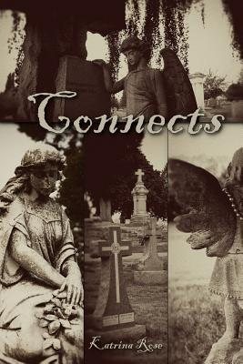 Connects by Katrina  Rose