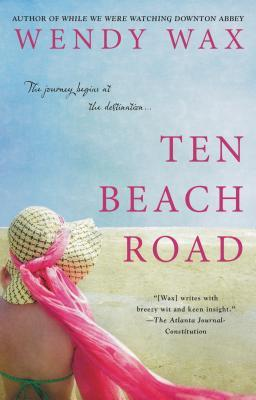 Ten Beach Road by Wendy Wax
