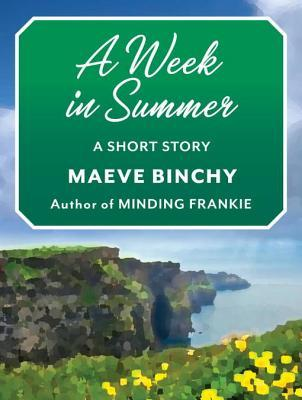 A Week in Summer: A Short Story