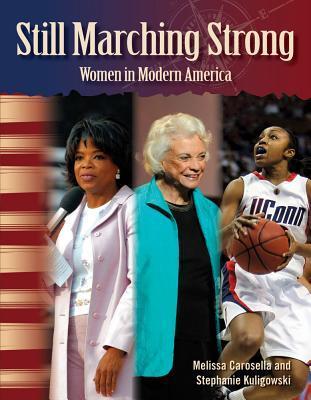 Still Marching Strong: Women in Modern America: Women in U. S. History