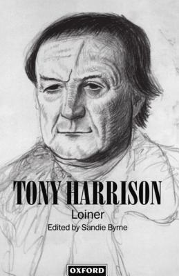 Tony Harrison: Loiner
