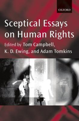 Sceptical Essays on Human Rights P/B Edn.