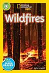 Wildfires (National Geographic Readers)