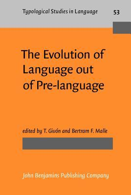 The Evolution of Language from Pre-Language