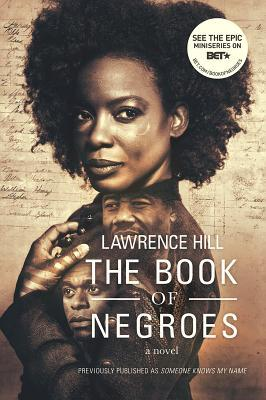 The Book of Negroes by Lawrence Hill