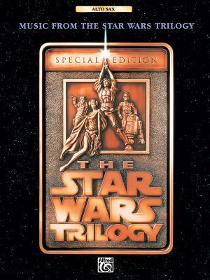 The Star Wars(r) Trilogy -- Special Edition--Music from: Alto Sax