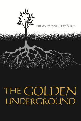 The Golden Underground