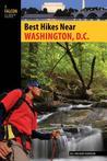 Best Hikes Near Washington, D.C. (Best Hikes Near Series)