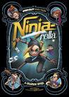 Ninja-Rella: A Graphic Novel