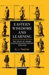 Eastern Wisdom and Learning: The Study of Arabic in Seventeenth-Century England