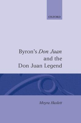 Byron's Don Juan and the Don Juan Legend