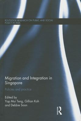 Migration and Integration in Singapore: Policies and Practice