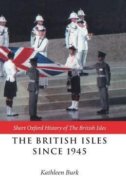 The British Isles Since 1945