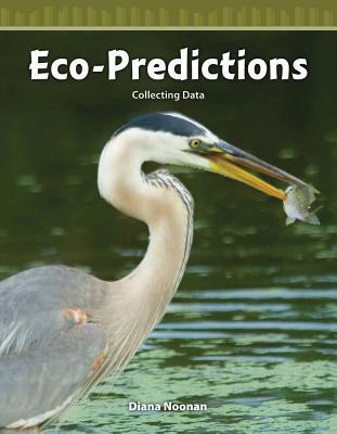 Eco-Predictions: Collecting Data
