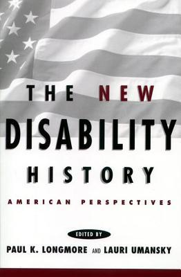 The New Disability History by Richard P. Bentall