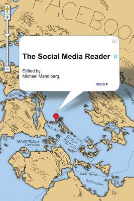 The Social Media Reader by Michael Mandiberg