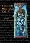 Reading Medieval Latin by Keith C. Sidwell