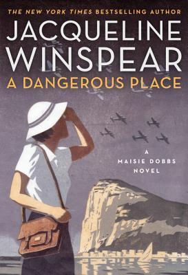 A Dangerous Place (Maisie Dobbs, #11)
