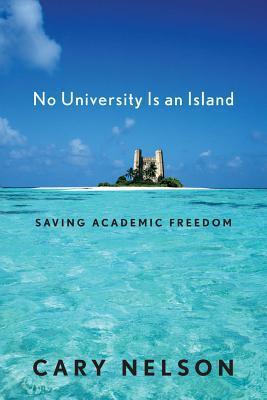 No University Is an Island: Saving Academic Freedom
