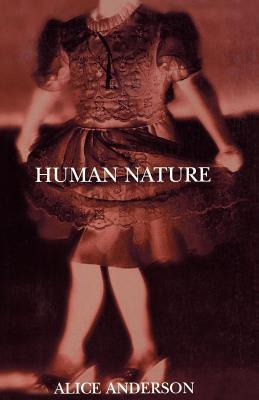 Human Nature by Alice Anderson