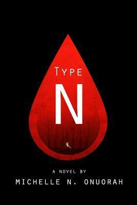 Type N (Type N, #1)