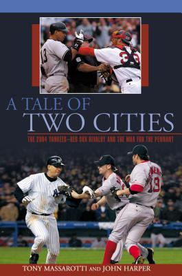A Tale of Two Cities by Tony Massarotti