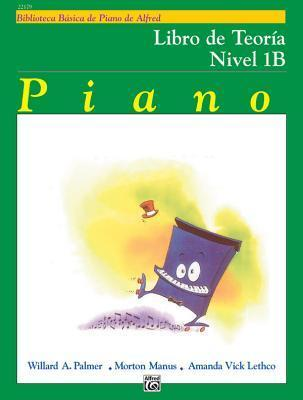 Alfred's Basic Piano Library Theory, Bk 1b: Spanish Language Edition