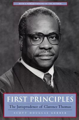 First Principles: The Jurisprudence of Clarence Thomas