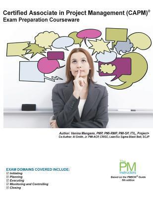 Certified Associate in Project Management (Capm) Exam Preparation Courseware: Capm Exam Preparation: Classroom Series