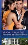 The Man to Be Reckoned With by Tara Pammi