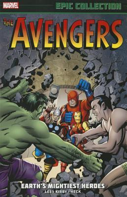 Avengers Epic Collection Vol. 1: Earth's Mightiest Heroes