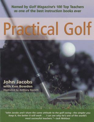 Practical Golf por John Jacobs, Ken Bowden