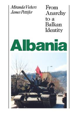 albania-from-anarchy-to-balkan-identity