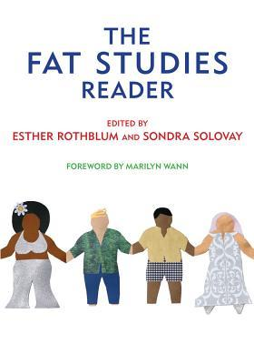The Fat Studies Reader by Esther D. Rothblum