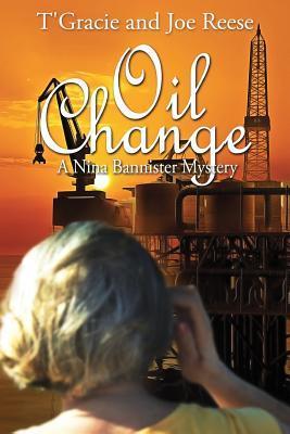 Oil Change (Nina Bannister Mystery, #4)