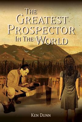 The Greatest Prospector in the World: A historically accurate parable on creating success in sales, business & life (ePUB)