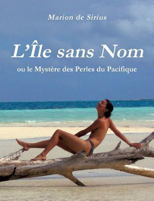 L'Île sans Nom: ou le Mystère des Perles du Pacifique