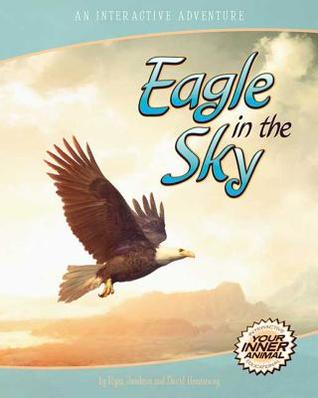 Eagle in the Sky: An Interactive Adventure