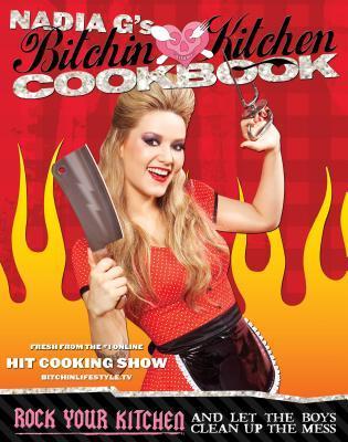 Bitchin' Kitchen Cookbook by Nadia Giosia