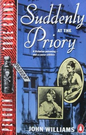 Suddenly at the Priory