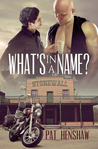 What's in a Name? (Foothills Pride #1)