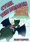 Cyril the Dragon (The Jellybean the Dragon Stories #2)
