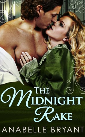 The Midnight Rake (Three Regency Rogues, #3)