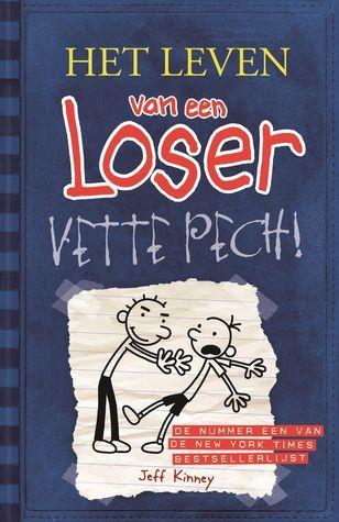 Vette Pech! (Het leven van een Loser #2)